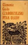 Czarodziejski ptak ułudy - Clemente Guido