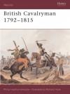 British Cavalryman 1792-1815 - Philip J. Haythornthwaite
