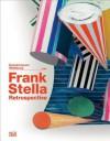 Frank Stella - Gregor Stemmrich, Markus Bruderlin, Holger Broker