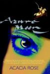 Azure Moon - Acacia Rose, Marcia Grace