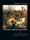 Wiersze zawsze sa wolne - Bohdan Zadura
