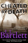 Cheated by Death - L.L. Bartlett