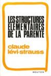 Les structures élémentaires de la parenté - Claude Lévi-Strauss