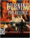 Burning for Revenge - Suzi Dougherty, John Marsden