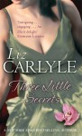 Three Little Secrets - Liz Carlyle