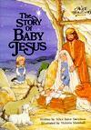 Story of Baby Jesus (Alice in Bibleland Storybooks) - Alice J. Davidson, Victoria Marshall