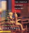The Partly-Cloudy Patriot - Sarah Vowell, Conan O'Brien, Seth Green, Stephen Colbert