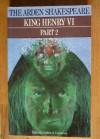 King Henry VI, Part 2: Arden Shakespeare - Andrew S. Cairncross, William Shakespeare
