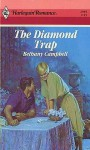 Diamond Trap (Harlequin Romance, No 2949) - Bethany Campbell