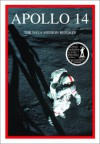 Apollo 14: The NASA Mission Reports: Apogee Books Space Series 14 - Robert Godwin, Robert Godwin