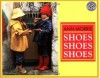 Shoes, Shoes, Shoes (Mulberry Books) - Ann Morris