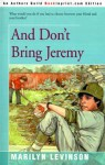 And Don't Bring Jeremy - Marilyn Levinson