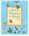 A World Of Winnie The Pooh - A.A. Milne, Ernest H. Shepard