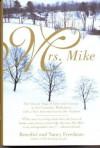 Mrs. Mike ( Large Print Edition) - Benedict Freedman, Nancy Freedman