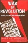 War or Revolution: Russian Jews and Conscription in Britain, 1917 - Harold Shukman