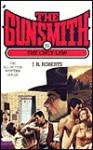 The Gunsmith #261: The Only Law - J.R. Roberts
