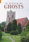 In Search Of Ghosts - Darren W. Ritson