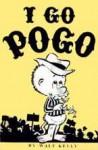 I Go Pogo - Walt Kelly