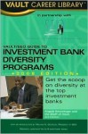 Vault/Seo Guide To Minority Investment Banking Programs, 2008 Edition (Vault Career Library) - Vault Editors