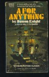 A for Anything - Damon Knight