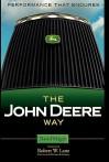 The John Deere Way: Performance that Endures - David Magee