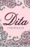 Stripteese - Dita Von Teese, Sheryl Nields