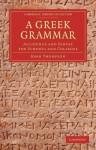 A Greek Grammar - John Thompson