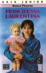 Principessa Laurentina - Bianca Pitzorno