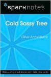 Cold Sassy Tree (SparkNotes Literature Guide) - SparkNotes Editors, Olive Ann Burns