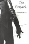 The Vineyard - Fanny Howe