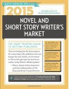2015 Novel & Short Story Writer's Market: The Most Trusted Gudie to Getting Published - Rachel Randall