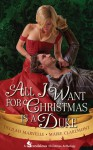 All I Want For Christmas Is A Duke - Delilah Marvelle, Maire Claremont