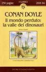 Il mondo perduto: La valle dei dinosauri - Sebastiano Fusco, Gianni Pilo, Arthur Conan Doyle
