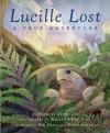 Lucille Lost: A True Adventure - Margaret George, Chris Murphy, Bob Dacey, Debra Bandelin