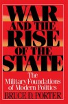 War and the Rise of the State - Bruce D. Porter
