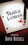 Deadly Lessons - David Russell