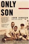 Only Son - John Johnson, Jeff Coplon