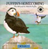 Puffin's Homecoming: A Story of an Atlantic Puffin - Darice Bailer