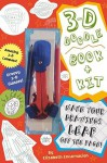 3-D Doodle Book & Kit: Where Your Imagination Can Really Jump Off the Page! - Elizabeth Encarnacion