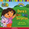 Dora's Rainbow Surprise (Dora the Explorer (St. Martin's Press)) - Christine Ricci