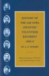 History of the 33d Iowa Infantry Volunteer Regiment, 1863 6 - A.F. Sperry, Cathy Kunzinger Urwin, Gregory J.W. Urwin, Cathy K. Urwin, Gregory Urwin