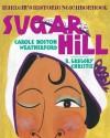 Sugar Hill: Harlem's Historic Neighborhood - Carole Boston Weatherford, R Gregory Christie