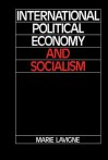Int Political Economy and Soci - Marie Lavigne, David Lambert