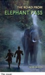 The Road From Elephant Pass - Nihal de Silva