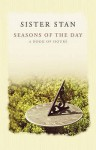 Seasons of the Day: A Book of Hours - Stanislaus Kennedy