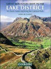 Great Mountain Days in the Lake District: 50 Great Routes - Mark Richards