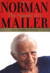 The Spooky Art: Some Thoughts on Writing - Norman Mailer