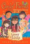 Gooey Goblins: Halloween Special - Helen Perelman, Erica-Jane Waters