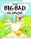 Big Bad Rumor - Jonathan Meres
