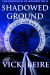 Shadowed Ground - Vicki Keire